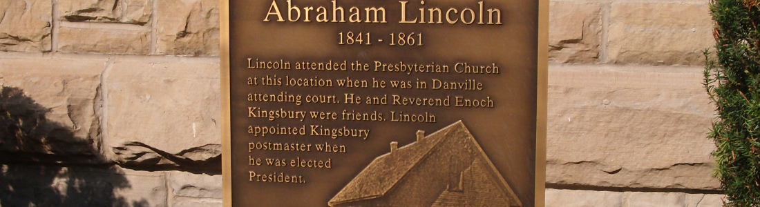 Abraham Lincoln at Danville Presbyterian Church